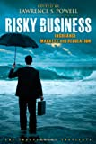 Risky Business: Insurance Markets and Regulation (Independent Studies in Political Economy)