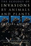img - for The Ecology of Invasions by Animals and Plants book / textbook / text book