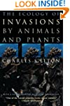 The Ecology of Invasions by Animals a...