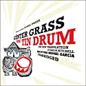The Tin Drum: A New Translation by Breon Mitchell Audiobook by Günter Grass Narrated by Paul Michael Garcia