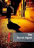 Joseph Conrad Dominoes: Three: The Secret Agent: 8. Schuljahr, Stufe 1. Reader (Dominoes, Level 3: 1,000 Headwords)
