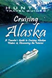 51Iqn2qwjGL. SL160  Cruising Alaska: A Guide to the Ships & Ports of Call   7th edition