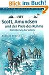 Scott, Amundsen und der Preis des Ruh...