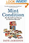 Mint Condition: How Baseball Cards Be...