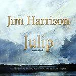 Julip | Jim Harrison