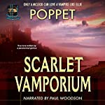 Scarlet Vamporium: Vamporium, Book 2 |  Poppet