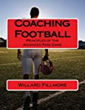 Coaching Football: Principles of the Advanced Pass Game (Point of View)