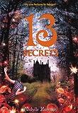 13 Secrets (13 Treasures Trilogy (PB))