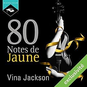 80 Notes de Jaune | Livre audio