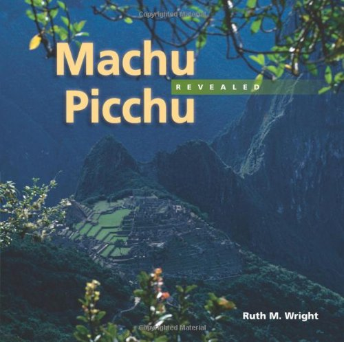 Machu Picchu Revealed