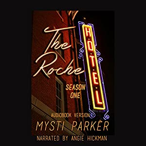 The Roche Hotel: Season One Audiobook