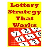 Lottery Strategy That Works