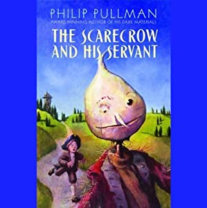 The Scarecrow and His Servant | [Philip Pullman]