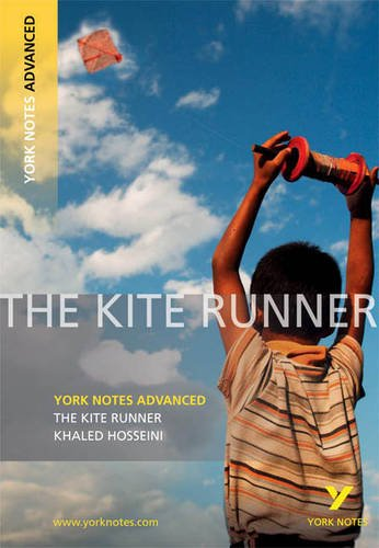 The Kite Runner (York Notes Advanced)