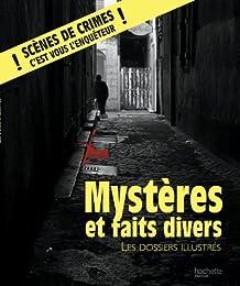 Mystères et faits divers