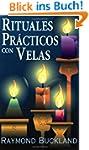Rituales Practicos Con Velas = Practi...