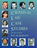 Criminal Law Case Studies (American Casebook Series)
