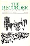 img - for The Recorder: The Journal of the American Irish Historical Society [Volume 7, Number 2; Fall 1994] book / textbook / text book