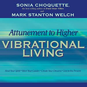 Attunement to Higher Vibrational Living Speech