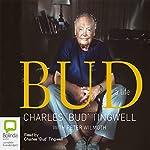Bud: A Life | Charles Bud Tingwell