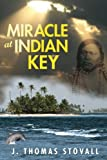 img - for Miracle at Indian Key book / textbook / text book
