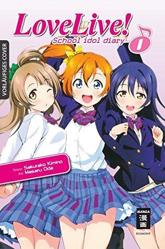 Love Live! School Idol Diary 01 Sakurako Kimino Masaru Oda Egmont Manga