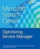img - for Microsoft System Center: Optimizing Service Manager book / textbook / text book