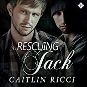 Rescuing Jack | [Caitlin Ricci]