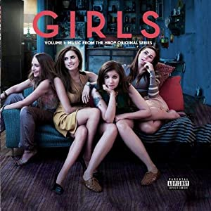 Girls Soundtrack Volume 1: Music From The HBO® Original Series (Deluxe Edition)