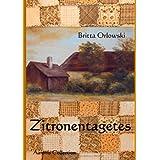"""Zitronentagetesvon """"Britta Orlowski"""""""