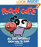 Pooch Cafe: All Dogs Naturally Know H...