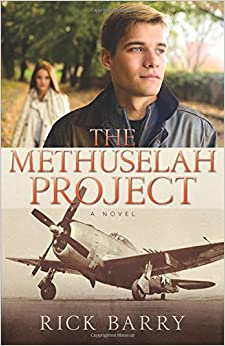 The Methuselah project : a novel - Rick Barry