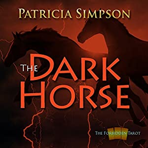 The Dark Horse (Forbidden Tarot) Audiobook