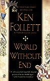 Ken Follett World Without End