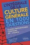 echange, troc Emmanuel Caquet, Frédéric Grolleau, Gilbert Guislain - L'intégrale de la culture générale en 1000 questions