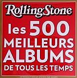 Rolling Stone. les 500 Meilleurs Albums de Tous les Temps
