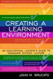 Creating a Learning Environment: An Educational Leader