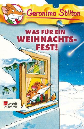 Geronimo Stilton - Was für ein Weihnachtsfest! (German Edition)
