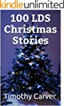 100 LDS Christmas Stories