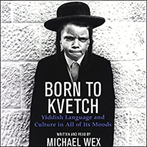 Born to Kvetch Audiobook