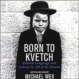 Born to Kvetch Audiobook