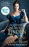 The Way to a Duke's Heart (Truth About the Duke 3) by Caroline Linden