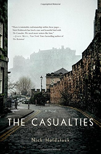 The Casualties: A Novel by Nick Holdstock (2015-08-04)