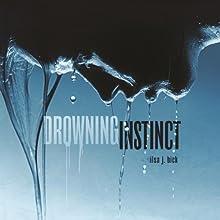 Drowning Instinct (       UNABRIDGED) by Ilsa J. Bick Narrated by Kathleen McInerney