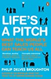 Life's A Pitch: What the World's Best Sa...