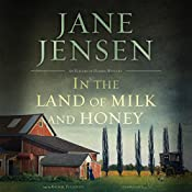 In the Land of Milk and Honey: The Elizabeth Harris Series, Book 2 | Jane Jensen