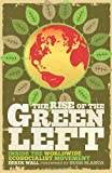 The Rise of the Green Left: A Global Introduction to Ecosocialism (0745330363) by Wall, Derek