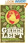 The Rise of the Green Left: Inside th...