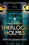 The Complete Sherlock Holmes: with an introduction from Robert Ryan (English Edition)
