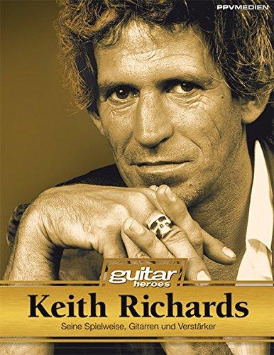 Keith-Richards-Seine-Instrumente-Spielweise-und-Studiotricks-Guitar-Heroes